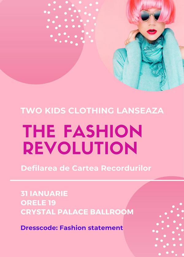 31 ianuarie, orele 19, Crystal Palace Ballroom, Calea Rahovei 198 la The Fashion Revolution.
