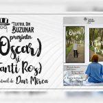 Oscar si Tanti Roz este transmisa LIVE in premiera, vineri 27 martie, de Ziua Mondiala a Teatrului de catre Teatrul din Buzunar Galati.
