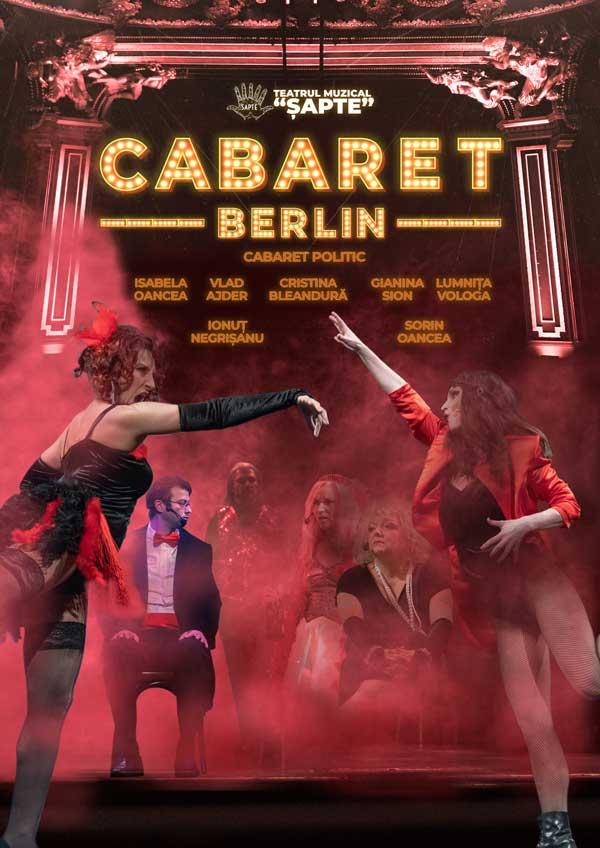 """Pana la urma, viata-i o scena, iar personajele din """"Cabaret Berlin"""" ne arata ca viata e surprinzatoare, exact ca intr-un... cabaret."""
