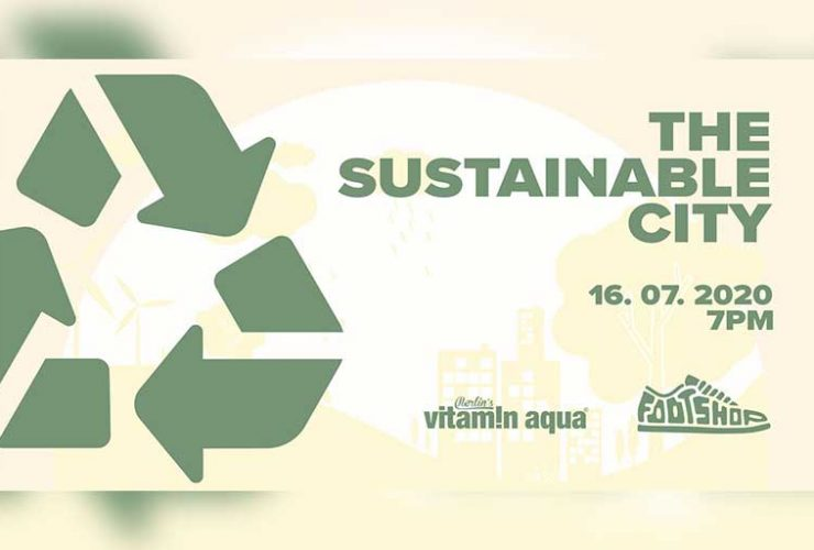 THE SUSTAINABLE CITY 16 iulie | 7PM | FOOTSHOP