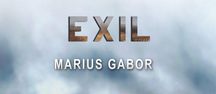Marius Gabor – Despre EXIL